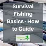 survival-fishing-basics-how-to-guide